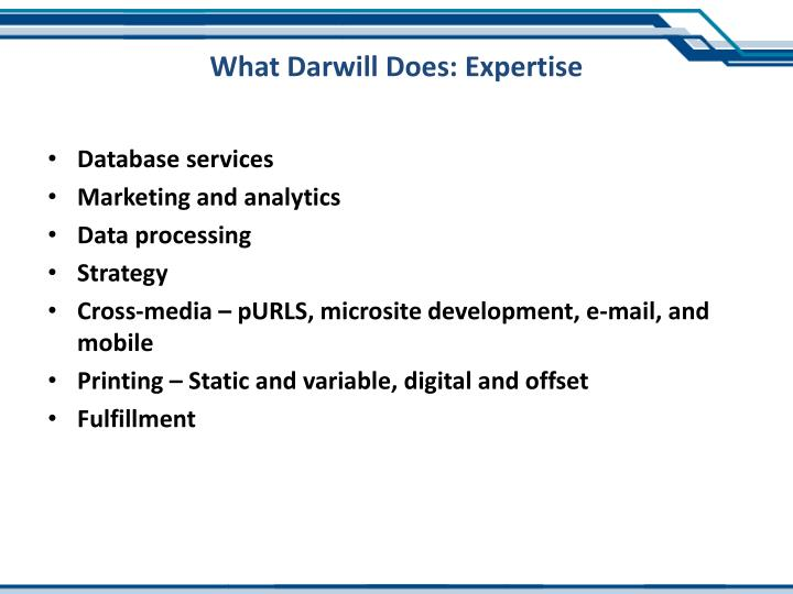 What Darwill Does: Expertise