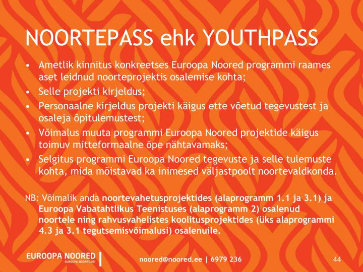 NOORTEPASS ehk YOUTHPASS