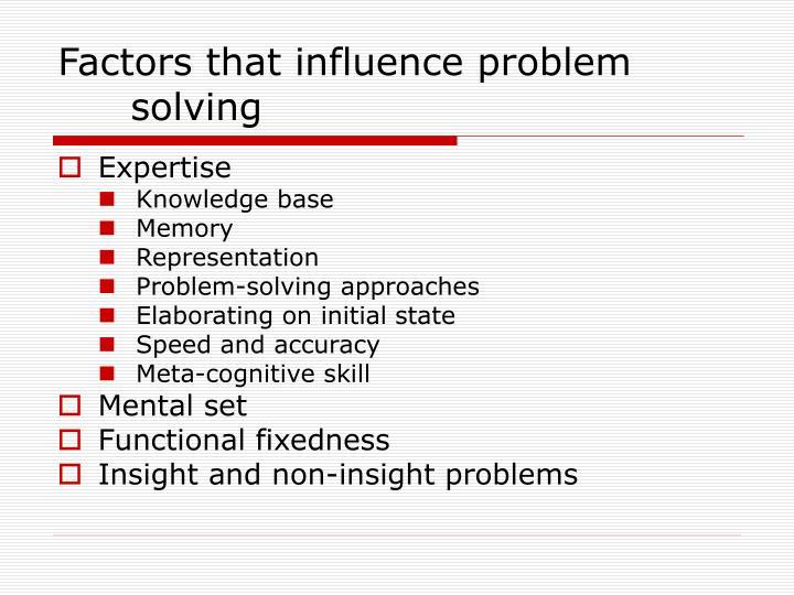 Factors that influence problem solving