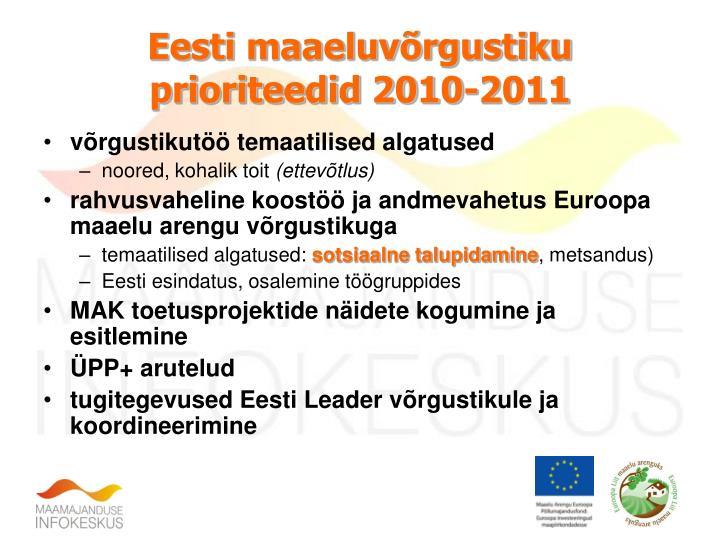 Eesti maaeluvõrgustiku prioriteedid 2010-2011