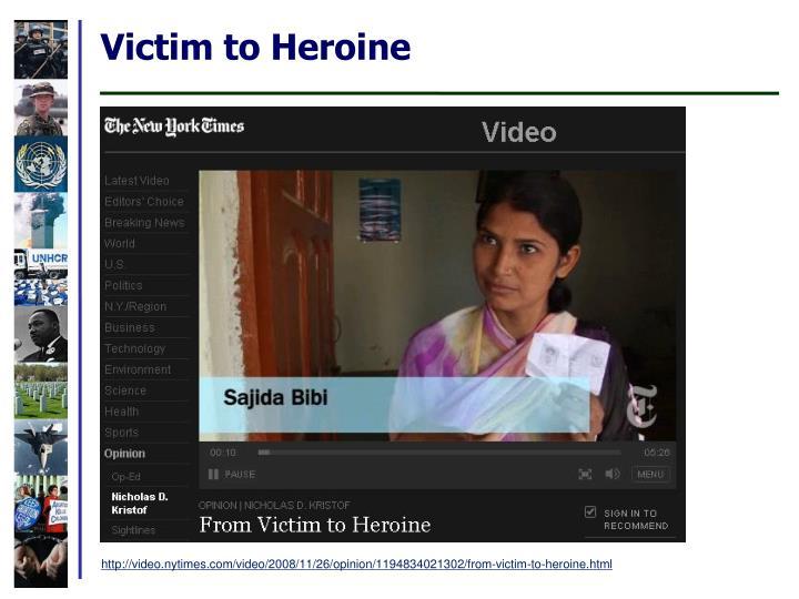 Victim to Heroine
