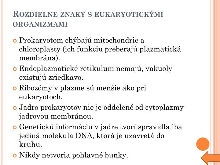 Rozdielne znaky s eukaryotickými organizmami