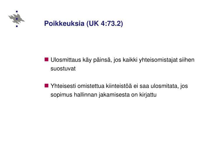 Poikkeuksia (UK 4:73.2)