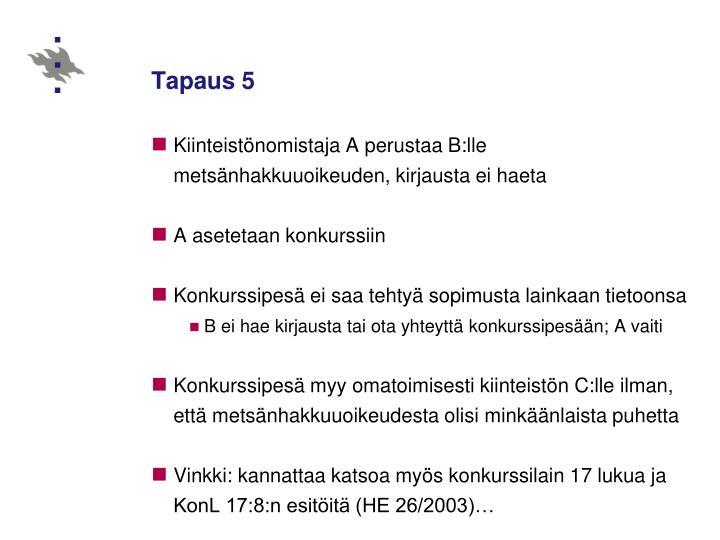 Tapaus 5