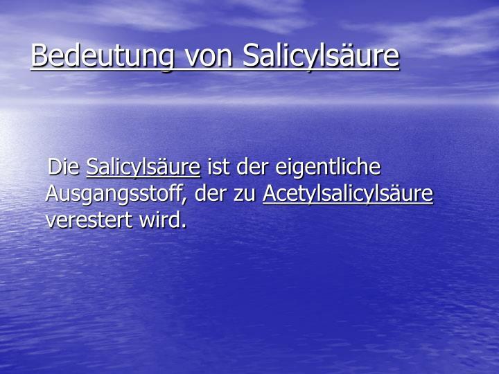 Bedeutung von Salicylsäure
