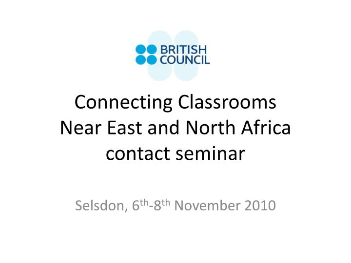 Connecting classrooms near east and north africa contact seminar