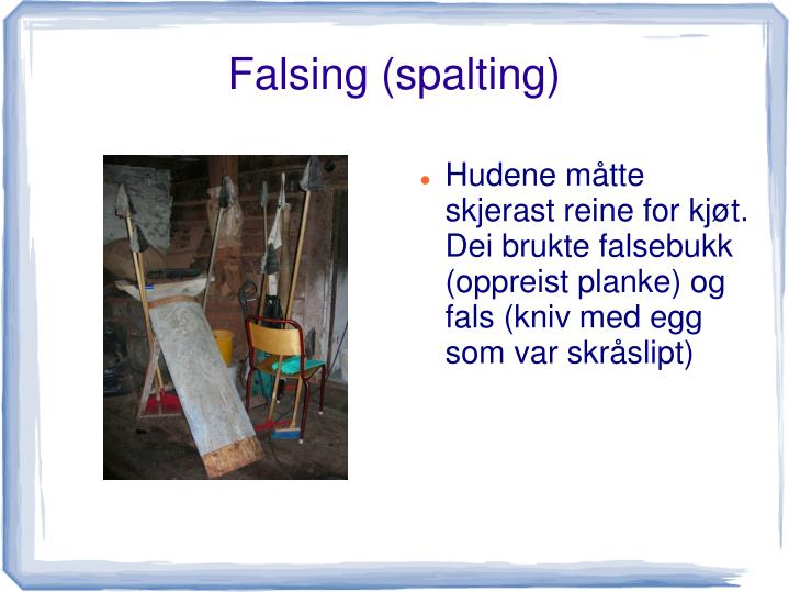 Falsing (spalting)