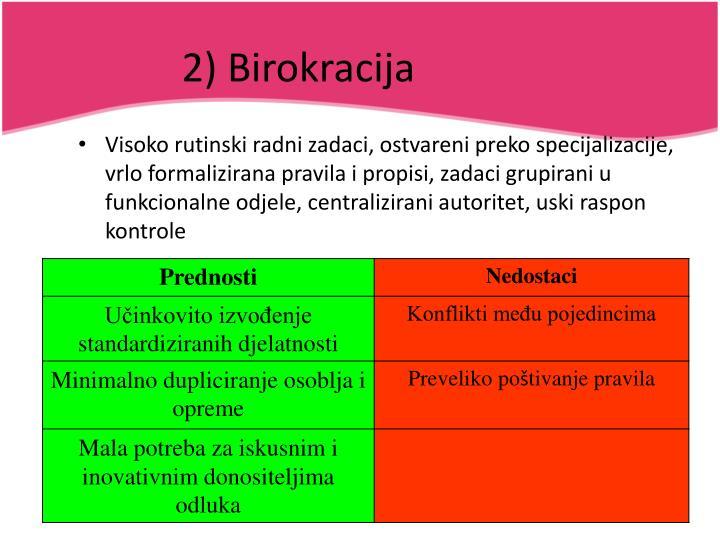 2) Birokracija