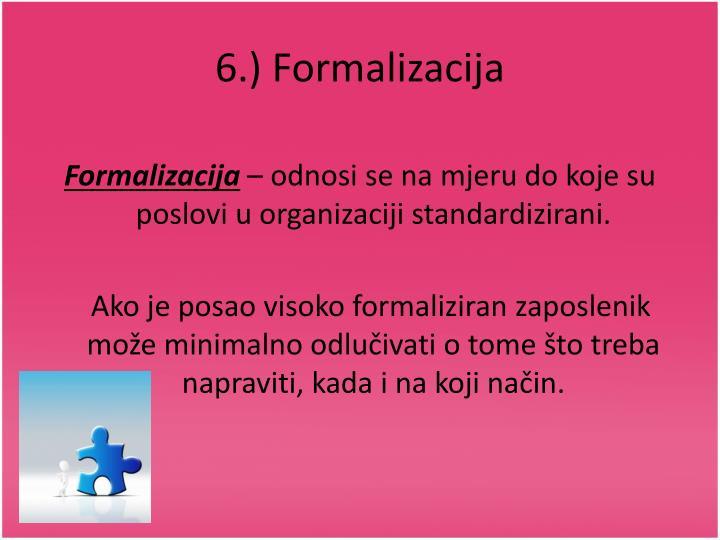 6.) Formalizacija