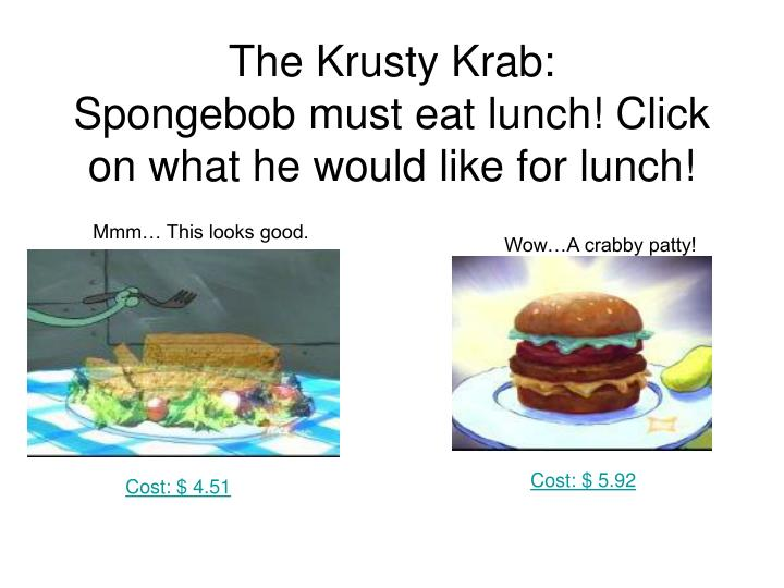 The Krusty Krab: