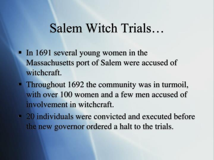Salem Witch Trials…
