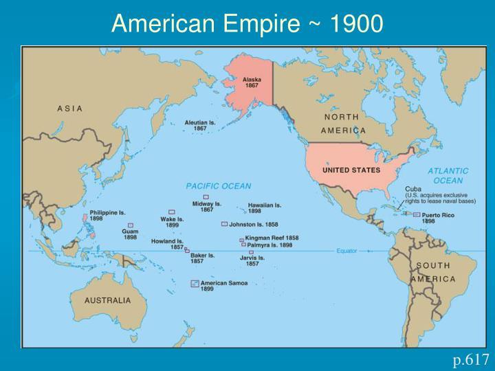 American Empire ~ 1900