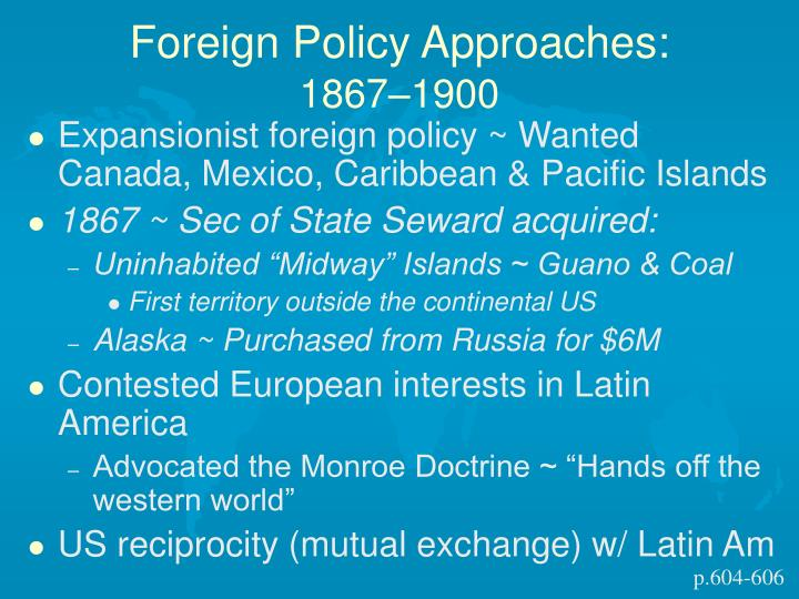Foreign Policy Approaches: