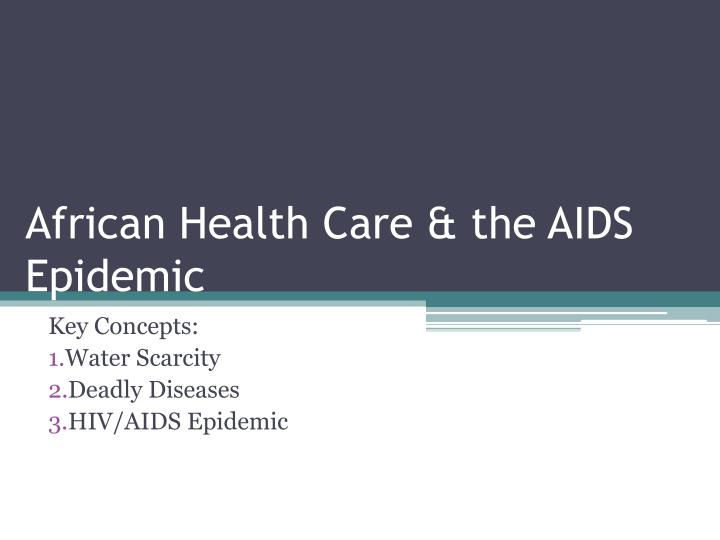 African Health Care & the AIDS Epidemic