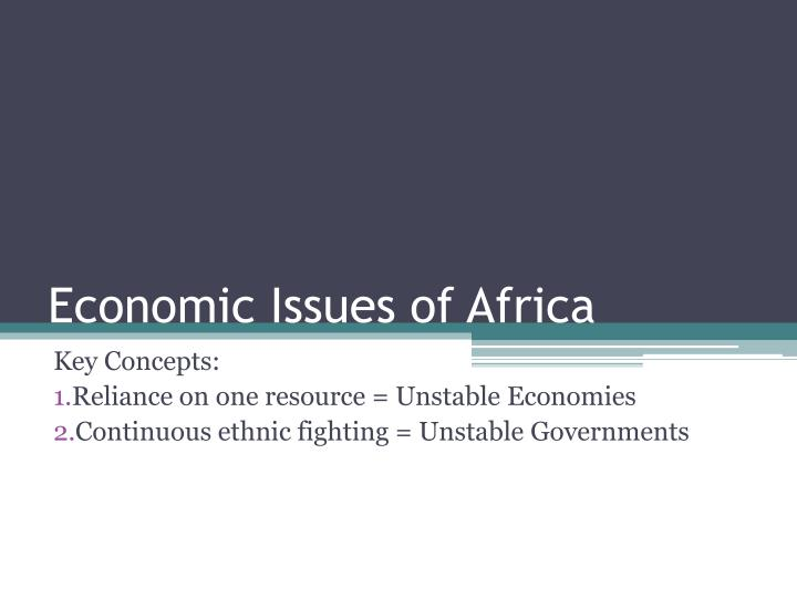 Economic Issues of Africa
