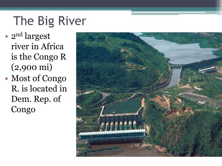 The Big River