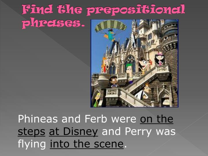 Find the prepositional phrases.