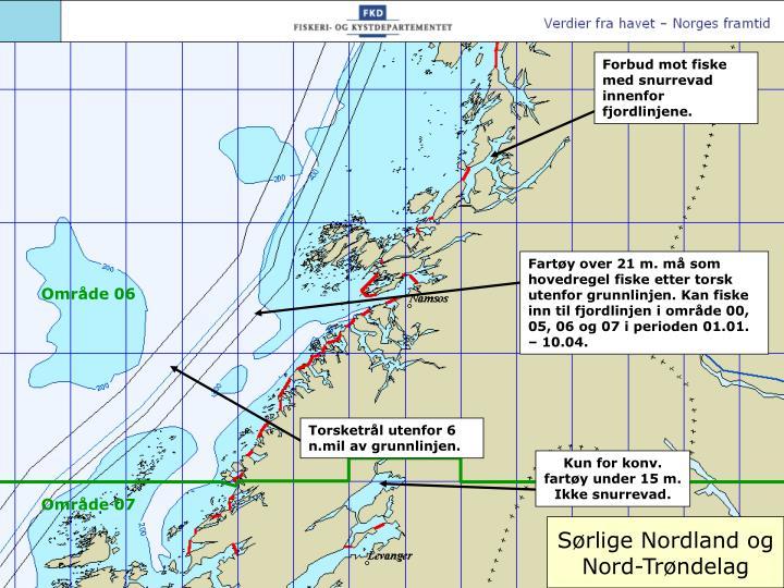Forbud mot fiske med snurrevad innenfor fjordlinjene.