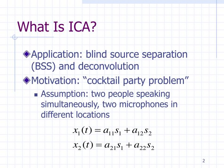 What Is ICA?