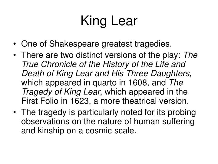 the three major roles of the fool in the play king lear by william shakespeare King lear: character introduction king lear childlike, passionate, cruel, kind, unlikable, and sympathetic – lear is one of shakespeare's most complex characters and portraying him remains a tremendous challenge to any actor.