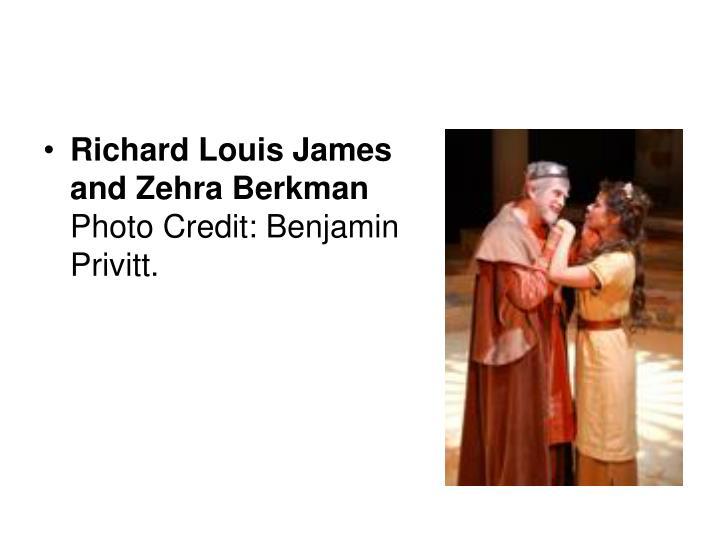 Richard Louis James and Zehra Berkman