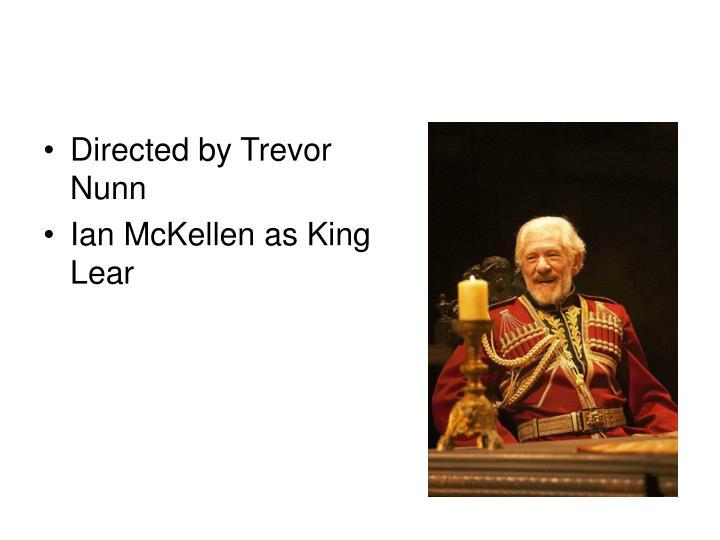 Directed by Trevor Nunn