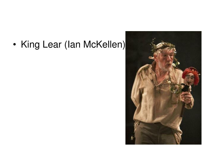 King Lear (Ian McKellen)