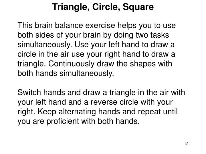 Triangle, Circle, Square