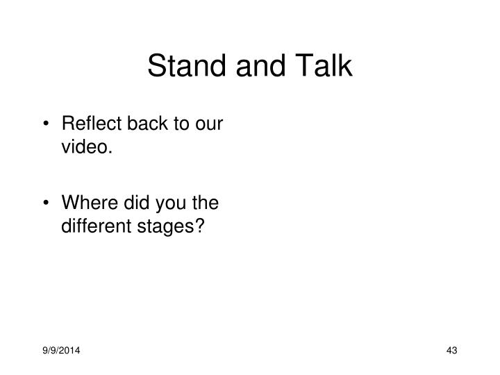 Stand and Talk