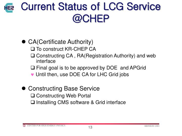 Current Status of LCG Service @CHEP