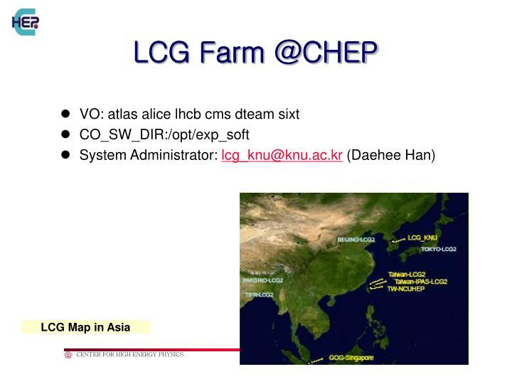 LCG Farm @CHEP