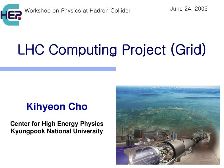 Lhc computing project grid