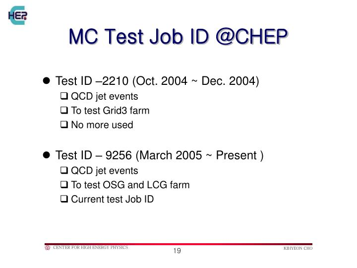MC Test Job ID @CHEP