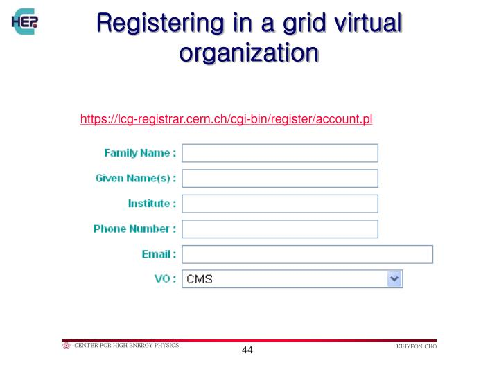 Registering in a grid virtual organization