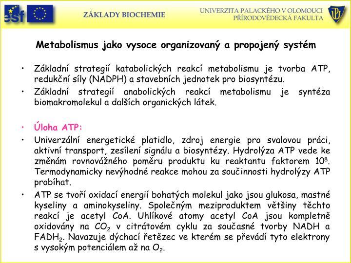 Metabolismus jako vysoce organizovaný a propojený systém