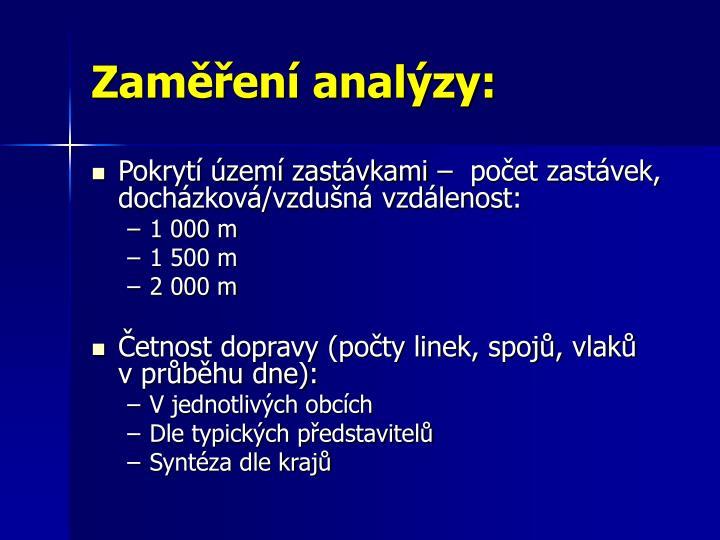 Zaměření analýzy: