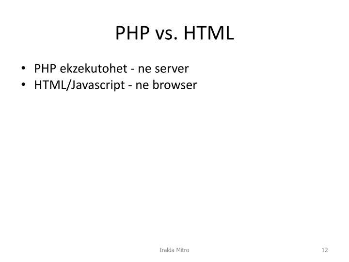 PHP vs. HTML