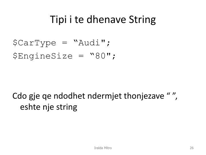 Tipi i te dhenave String