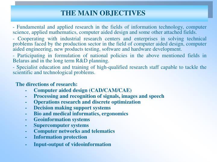 THE MAIN OBJECTIVES