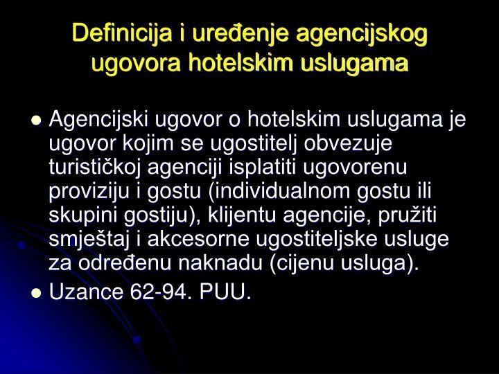 Definicija i uređenje agencijskog ugovora hotelskim uslugama