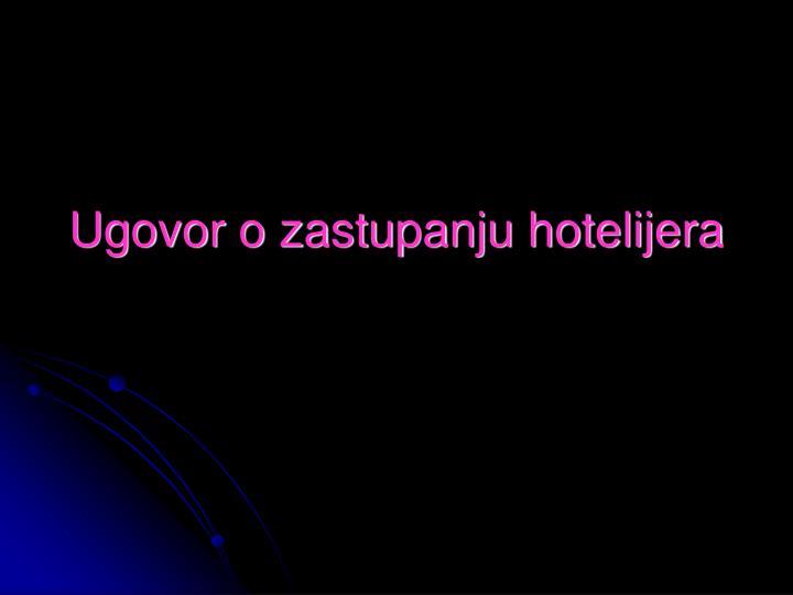 Ugovor o zastupanju hotelijera