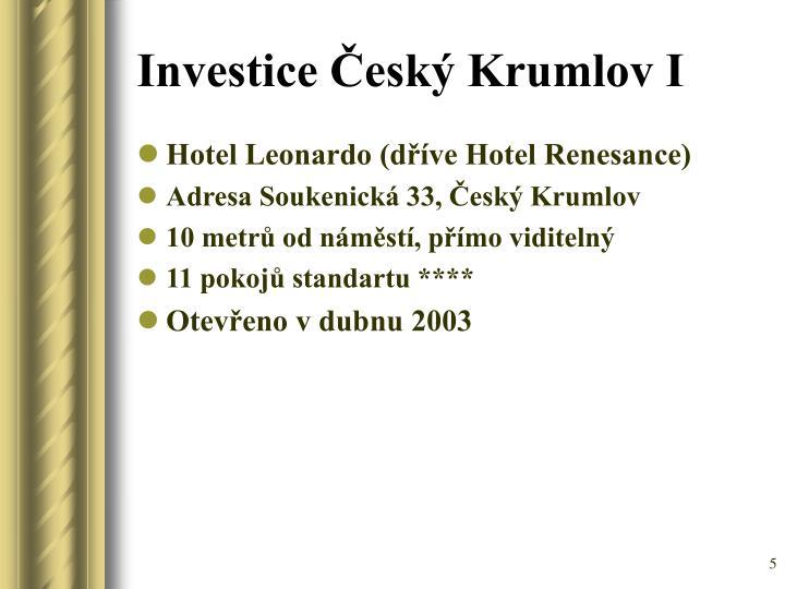 Investice Český Krumlov I