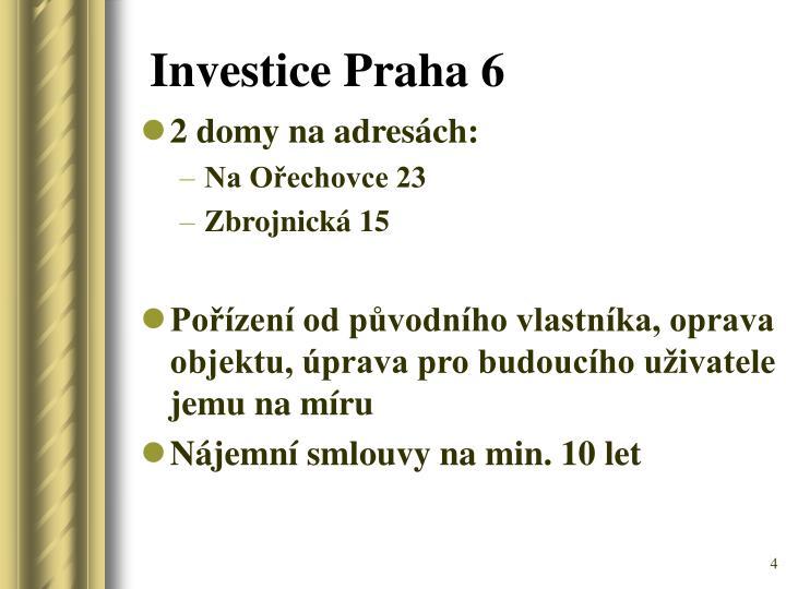 Investice Praha 6