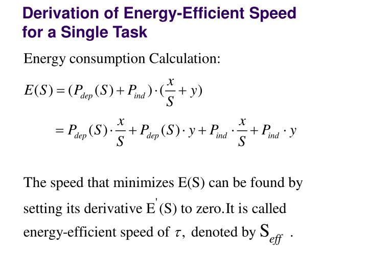 Derivation of Energy-Efficient Speed for a Single Task