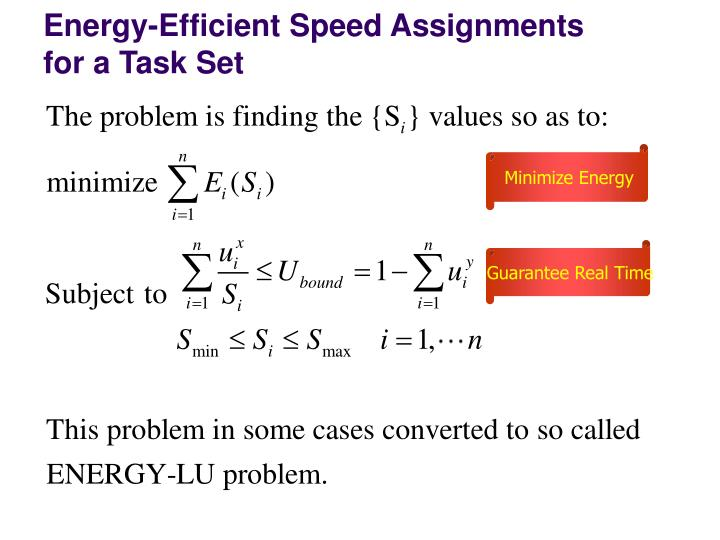 Energy-Efficient Speed Assignments for a Task Set