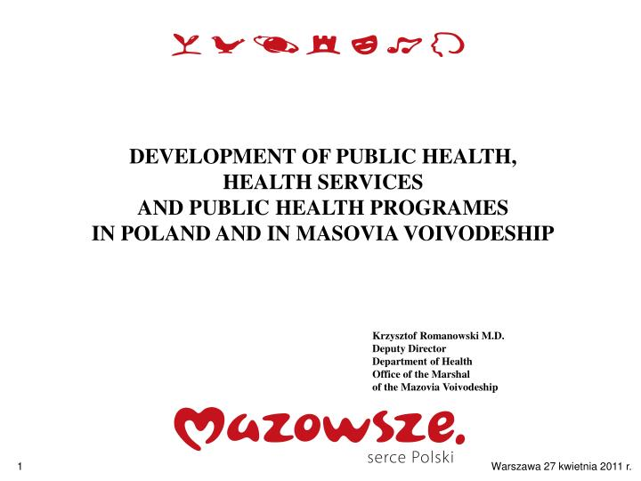 DEVELOPMENT OF PUBLIC HEALTH,