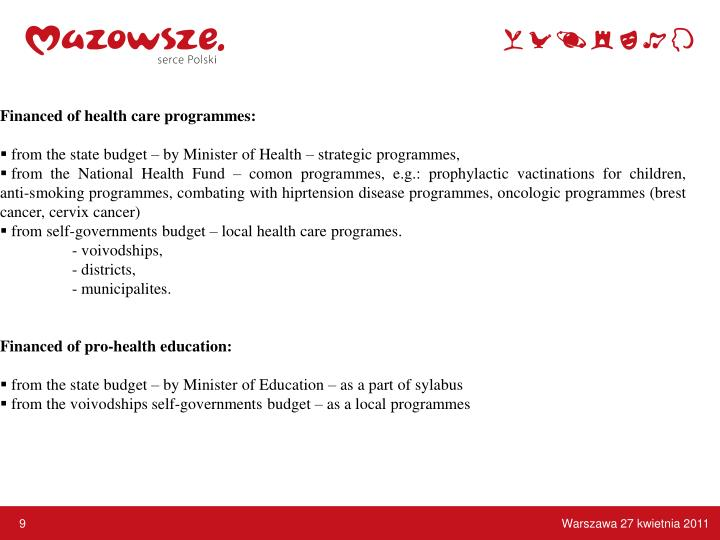 Financed of health care programmes: