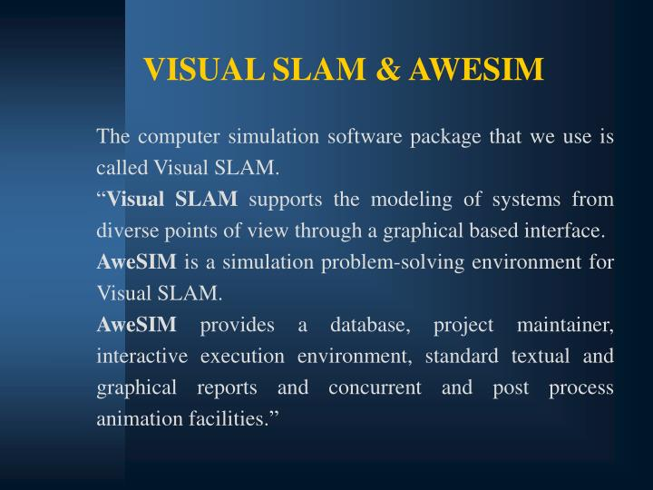 VISUAL SLAM & AWESIM