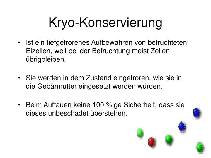 Kryo-Konservierung