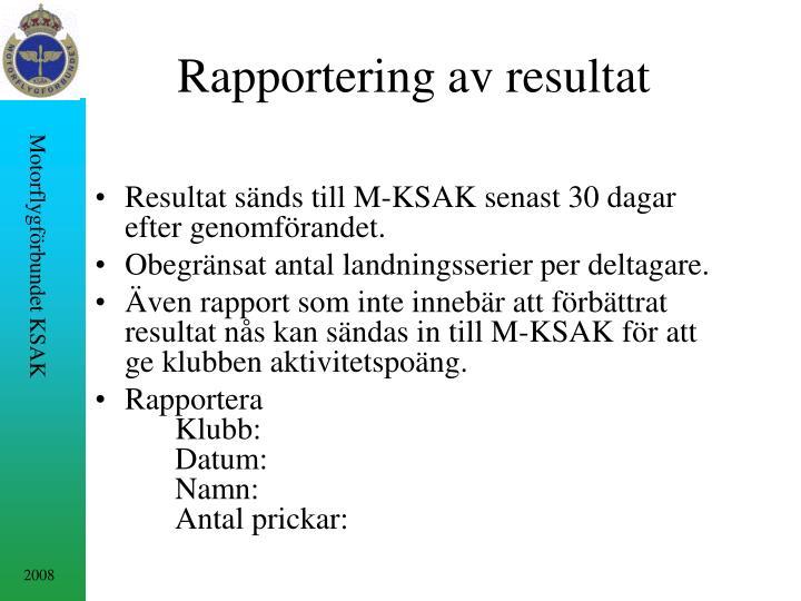 Rapportering av resultat